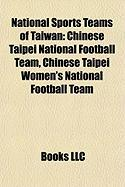 National Sports Teams of Taiwan: Chinese Taipei National Football Team, Chinese Taipei Women's National Football Team