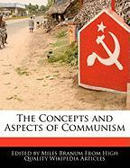 The Concepts and Aspects of Communism - Branum, Miles