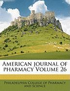 American Journal of Pharmacy Volume 26
