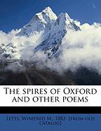 The Spires of Oxford and Other Poems