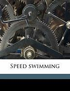 Speed Swimming - Wahle, Otto