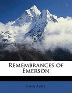 Remembrances of Emerson - Albee, John