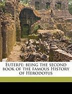 Euterpe: Being the Second Book of the Famous History of Herodotus