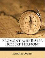 Fromont and Risler; Robert Helmont
