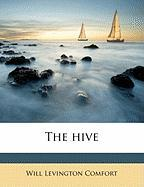 The Hive - Comfort, Will Levington