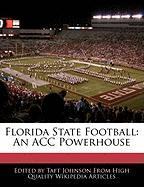 Florida State Football: An Acc Powerhouse
