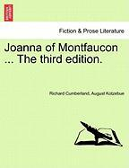 Joanna of Montfaucon ... the Third Edition.