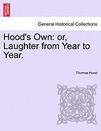 Hood's Own: Or, Laughter from Year to Year.