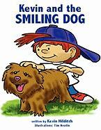 Kevin and the Smiling Dog - Hilditch, Kevin M.