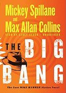 The Big Bang: The Lost Mike Hammer Sixties Novel