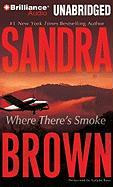 Where There's Smoke - Brown, Sandra