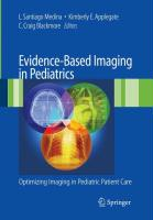 Evidence-Based Imaging in Pediatrics: Improving the Quality of Imaging in Patient Care