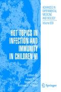 Hot Topics in Infection and Immunity in Children VI