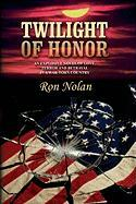 Twilight of Honor - Nolan, Ron