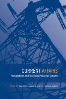 Current Affairs: Perspectives on Electricity Policy for Ontario