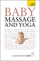 Teach Yourself Baby Massage and Yoga (Teach Yourself - General)