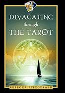 Divagating Through the Tarot