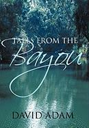 Tales from the Bayou - Adam, David