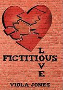 Fictitious Love - Jones, Viola