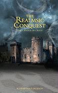 The Realmsic Conquest - Jackson, A. Demethius