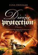 Divine Protection - Prinsloo, Elna