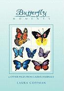 Butterfly Moments - Laura Coffman, Coffman; Laura Coffman
