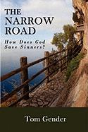 The Narrow Road - Gender, Tom