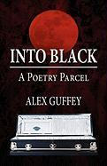 Into Black: A Poetry Parcel