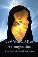 999 Years After Armageddon - Ruppert, Ray