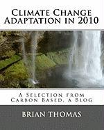Climate Change Adaptation in 2010