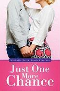 Just One More Chance - Fletcher, Michelle Faith Busch