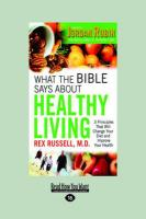What the Bible Says about Healthy Living (Large Print 16pt) - Russell, Rex