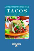 Tacos: Authentic, Festive & Flavorful (Large Print 16pt) - Wilson, Scott