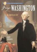 Sterling Biographies: George Washington: An American Life
