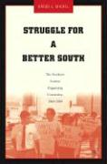 Struggle for a Better South - Michel, Gregg L.