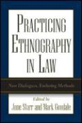 Practicing Ethnography in Law: New Dialogues, Enduring Methods