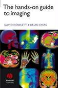 The Hands-On Guide to Imaging - Howlett, David C.; Ayers, Brian