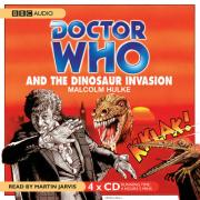 Doctor Who and the Dinosaur Invasion - Hulke, Malcolm