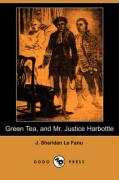 Green Tea and Mr. Justice Harbottle