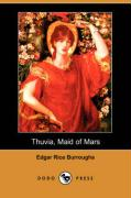 Thuvia, Maid of Mars (Dodo Press)