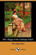 Mrs. Wiggs of the Cabbage Patch (Dodo Press) - Rice, Alice Hegan