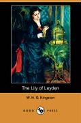 The Lily of Leyden (Dodo Press)