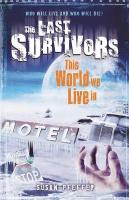 This World We Live In (The Last Survivors, Book 3)