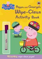 Peppa Pig: Peppa and George's Wipe-Clean Activity Book