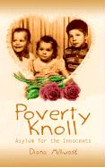 Poverty Knoll -- Asylum for the Innocents