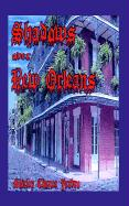 Shadows Over New Orleans - Yarbro, Shirley Chance