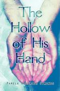 The Hollow of His Hand - Symonds, Pamela Goodrode