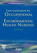 Core Curriculum for Occupational & Environmental Health Nursing