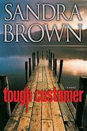 Tough Customer: A Novel