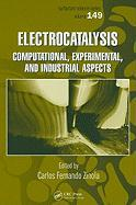 Electrocatalysis: Computational, Experimental, and Industrial Aspects